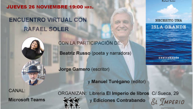 Encuentro virtual con Rafael Soler y su novela «Necesito una isla grande» en librería Imperio 26/11/2020