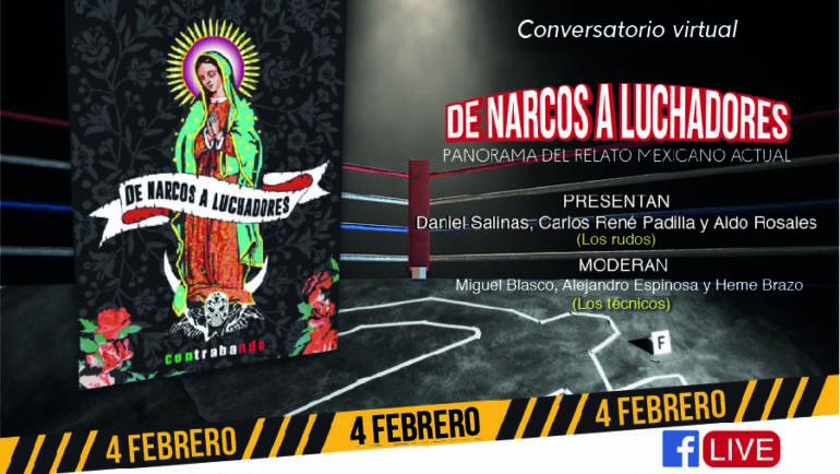 """Charla sobre  """"De narcos a luchadores"""" con los autores  Daniel Salinas Besave, Carlos René Padilla y Aldo Rosales Velázquez 04/02/2021"""