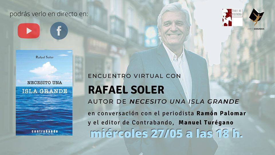 Encuentro virtual con Rafael Soler y su novela «Necesito una isla grande» en librería 80 Mundos (27/05/2020)