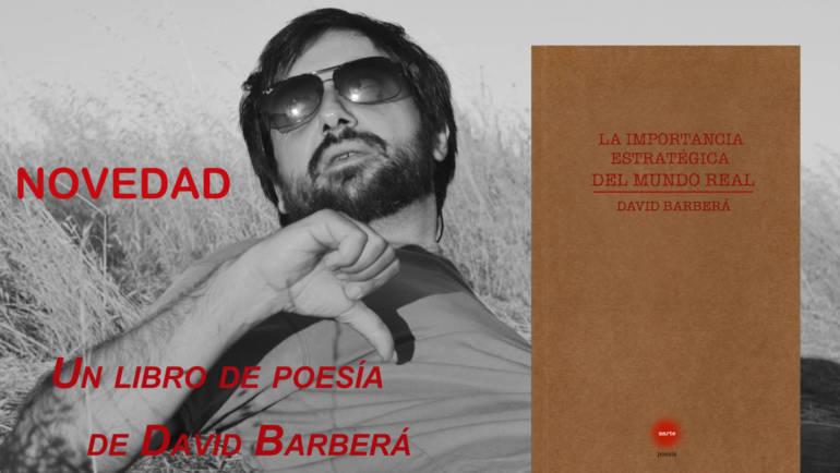 NOVEDAD EDITORIAL en la colección Marte: «La importancia estratégica del mundo real» de David Barberá
