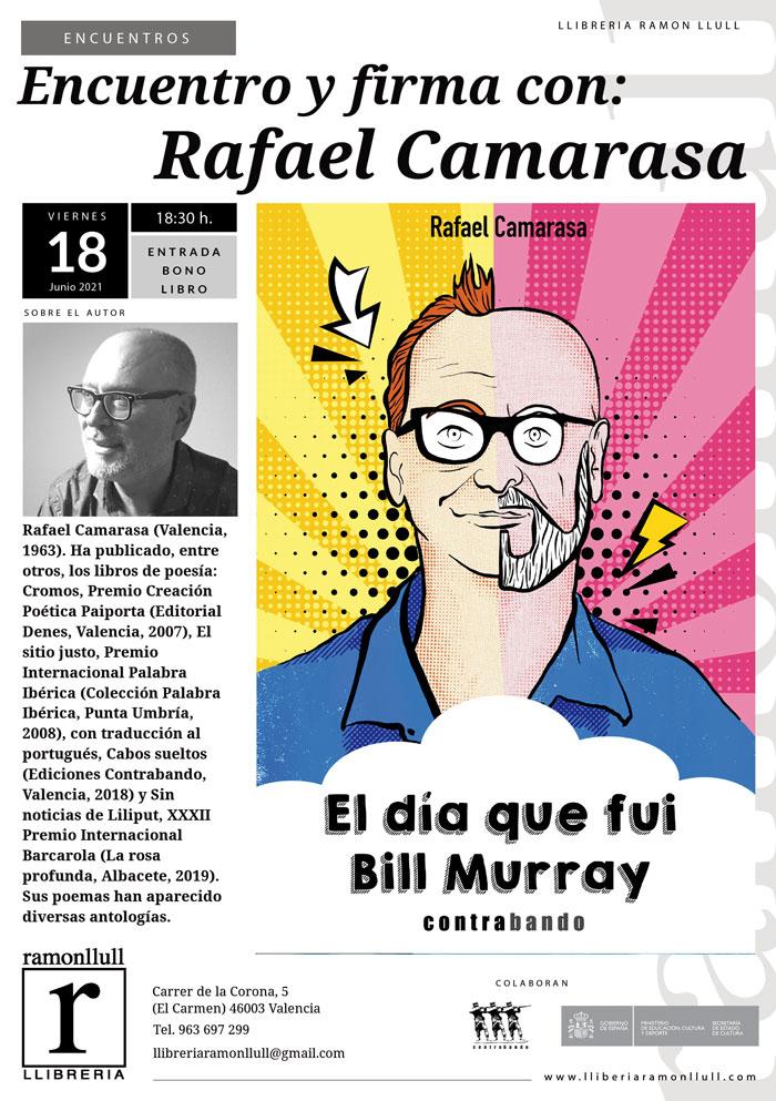 PRÓXIMO EVENTO: Presentación de «Cuando fui Bill Murray» de Rafael Camarasa 18/05/2021
