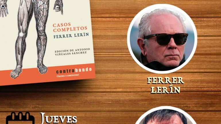 Mañana, F. Ferrer Lerín y Antonio Viñuales, presentan en Huesca CASOS COMPLETOS (Contrabando 2021) 21/10/2021