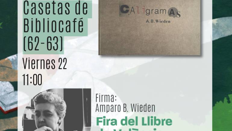 PRÓXIMAS FIRMAS DE AUTORES en la Fira del Llibre de València 22, 23 Y 24 de octubre 2021