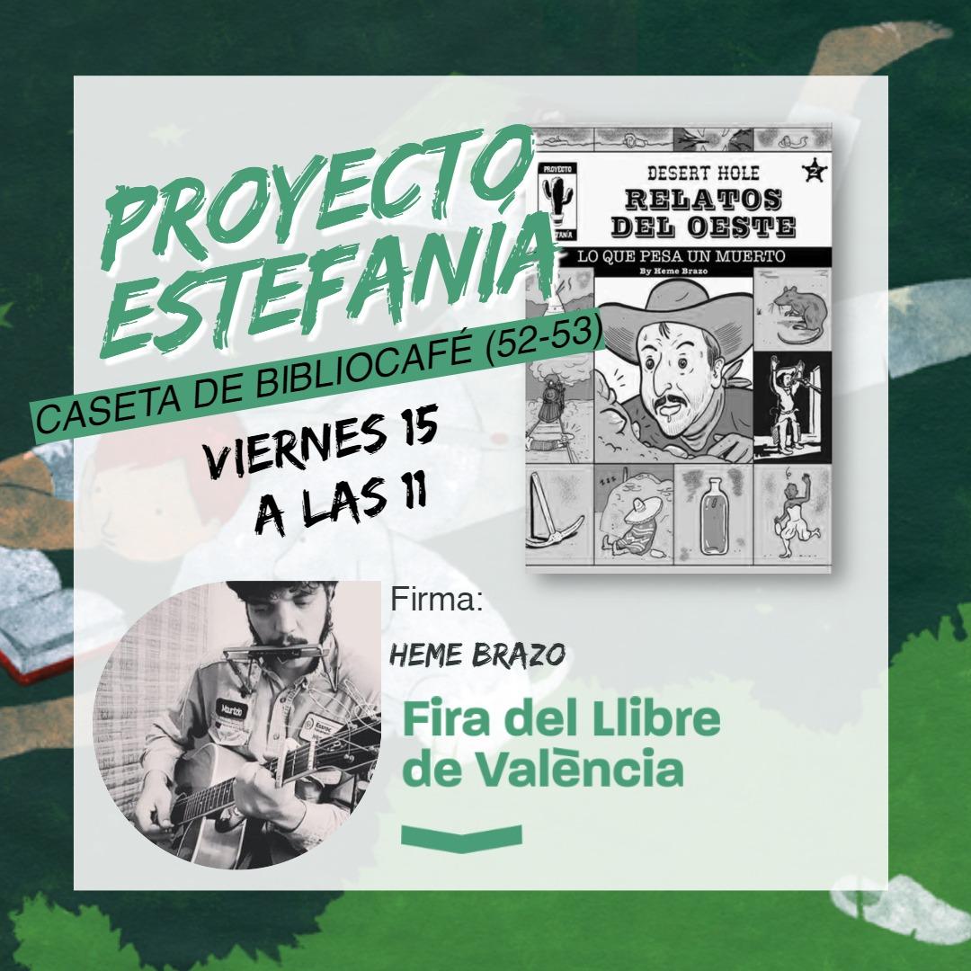 FIRMAS DE AUTORES en la Fira del Llibre de València el fin de semana del 15, 16 y 17 de octubre 2021
