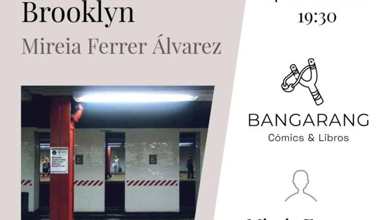PRÓXIMA presentación nuevo «Che Book»: DESAYUNO EN BROOKLYN de Mireia Ferrer. Librería Bangarang 14/10/2021